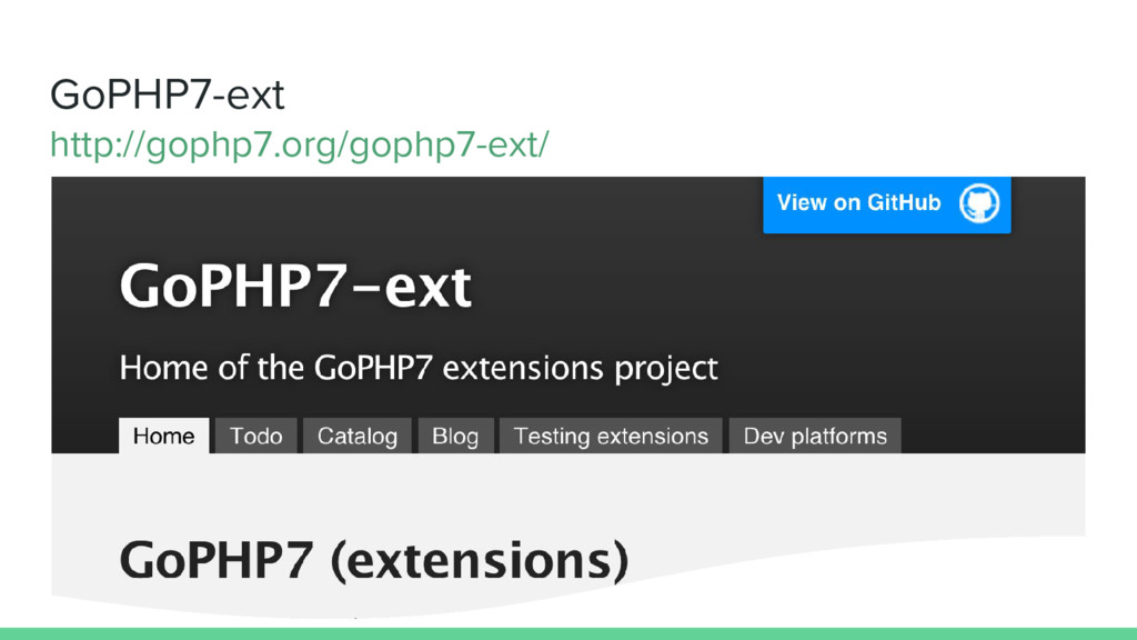 GoPHP7-ext http://gophp7.org/gophp7-ext/