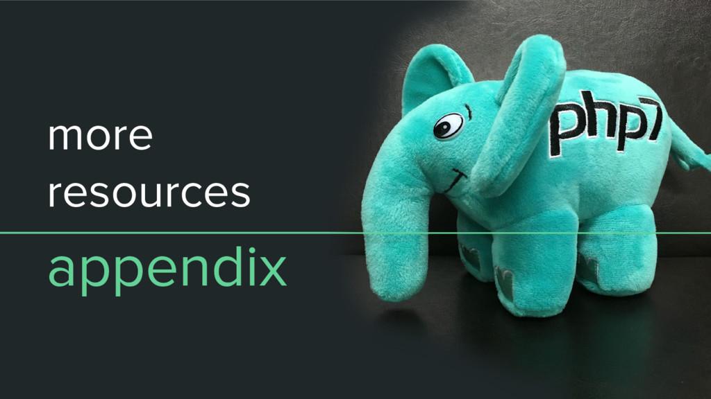 more resources appendix