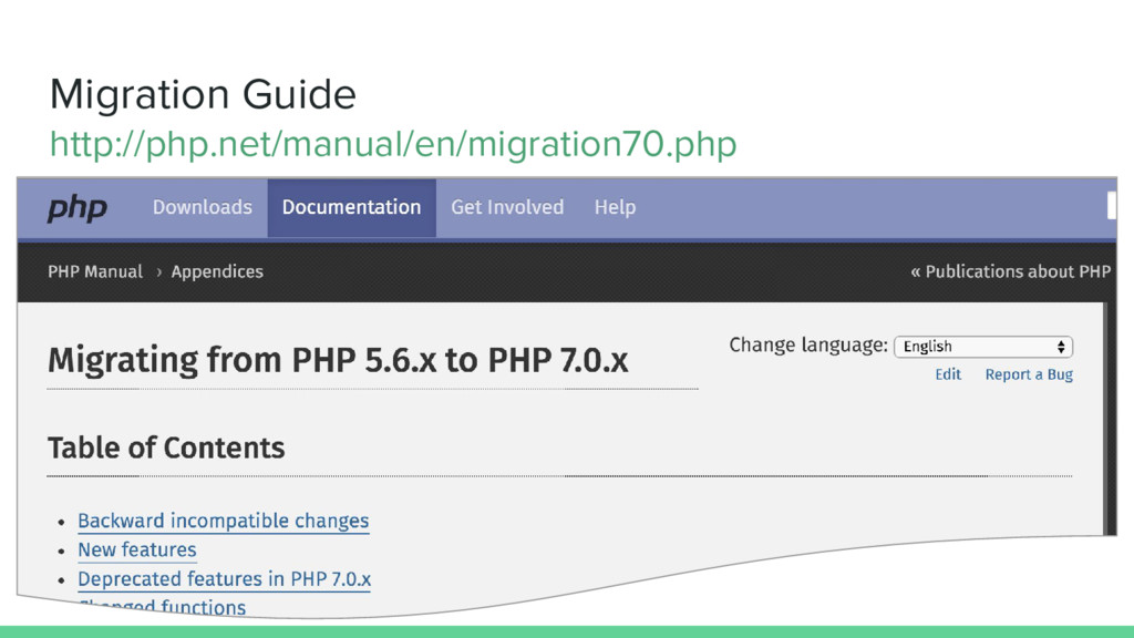 Migration Guide http://php.net/manual/en/migrat...