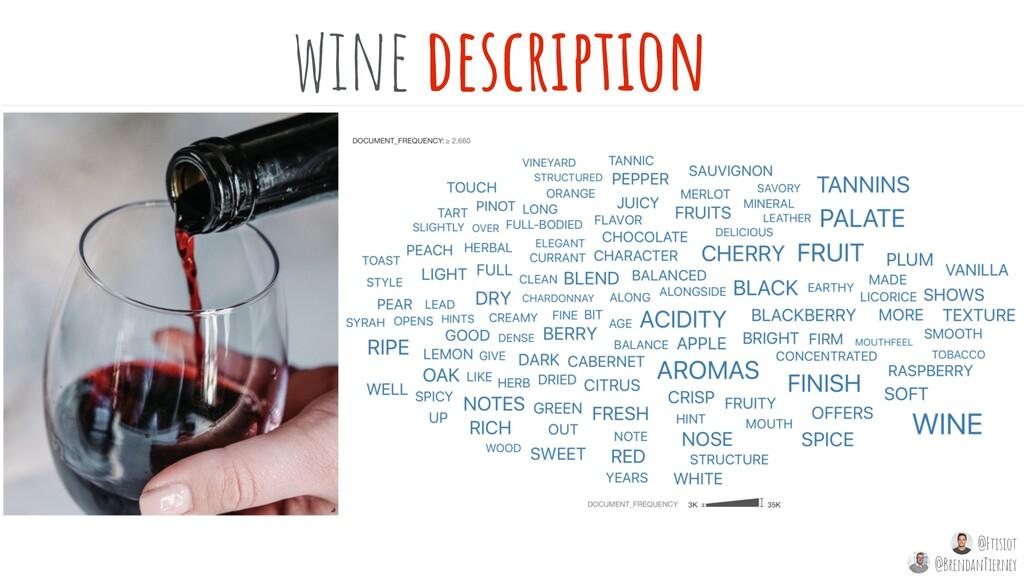 wine description @Ftisiot @BrendanTierney