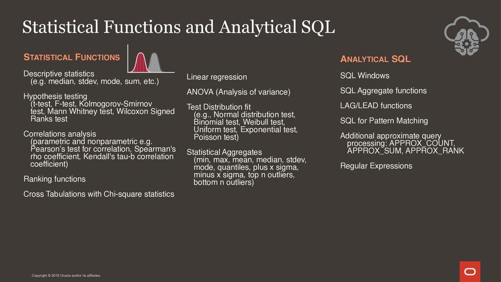 STATISTICAL FUNCTIONS Descriptive statistics (e...