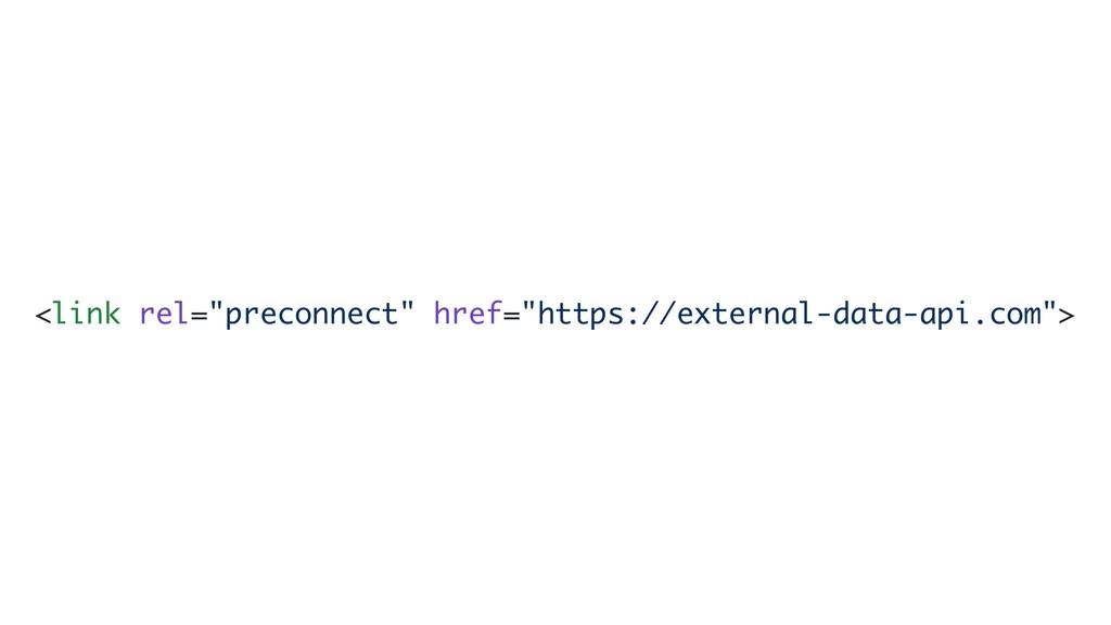 "<link rel=""preconnect"" href=""https://external-d..."