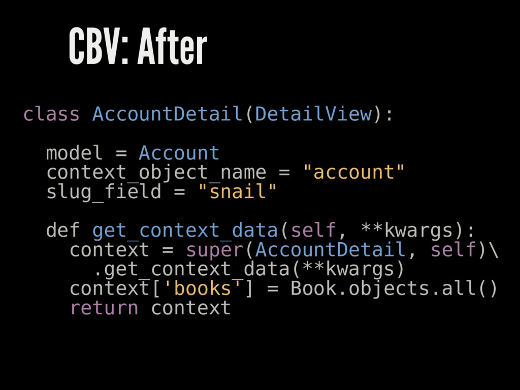 CBV: After class AccountDetail(DetailView): mod...