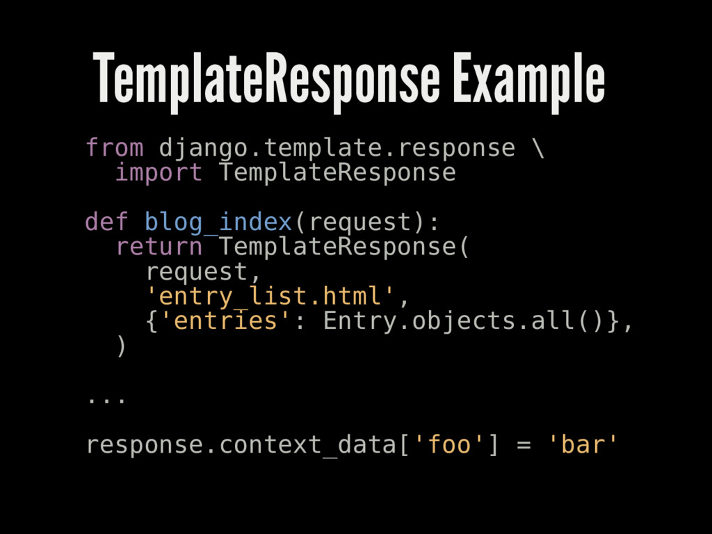 TemplateResponse Example from django.template.r...