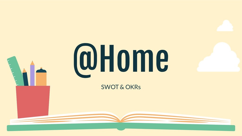 @Home SWOT & OKRs