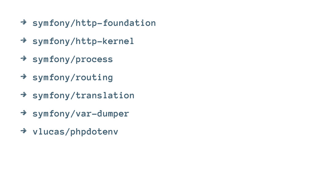 4 symfony/http-foundation 4 symfony/http-kernel...