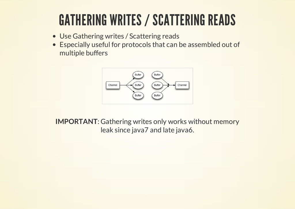 GATHERING WRITES / SCATTERING READS Use Gatheri...
