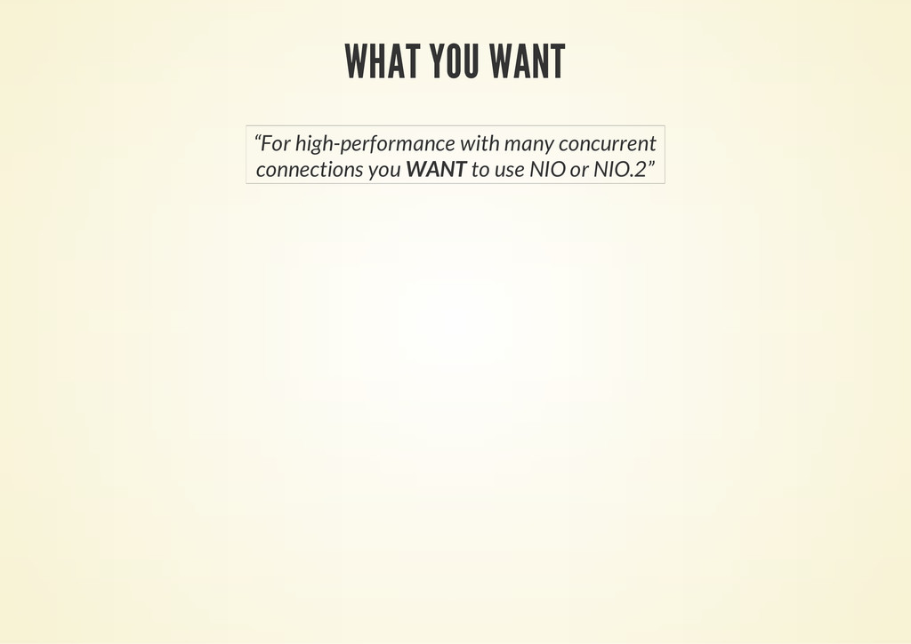 """WHAT YOU WANT """"For high-performance with many c..."""