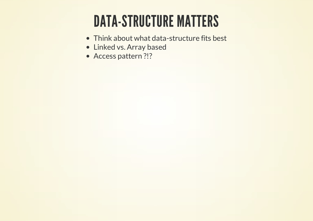 DATA-STRUCTURE MATTERS Think about what data-st...