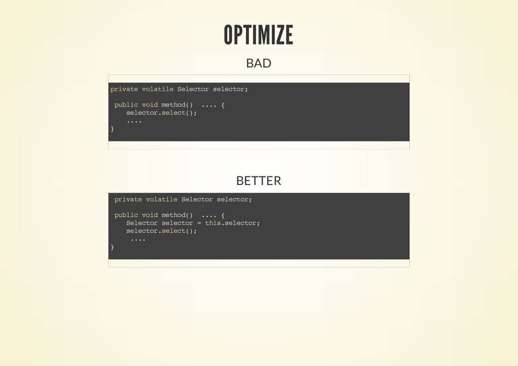 OPTIMIZE BAD BETTER p r i v a t e v o l a t i l...