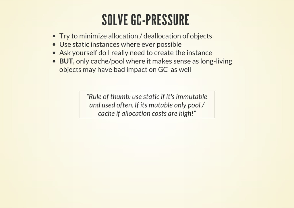SOLVE GC-PRESSURE Try to minimize allocation / ...