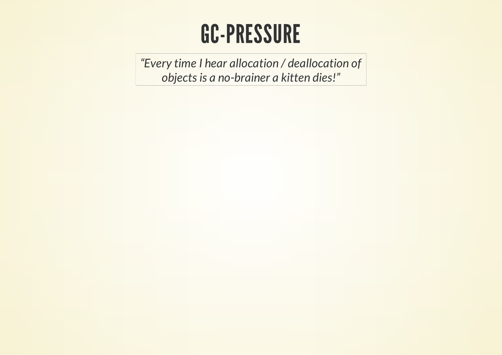 "GC-PRESSURE ""Every time I hear allocation / dea..."