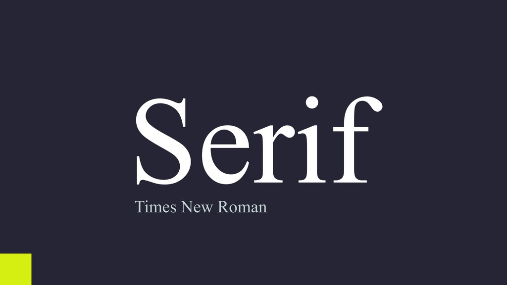 Serif Times New Roman