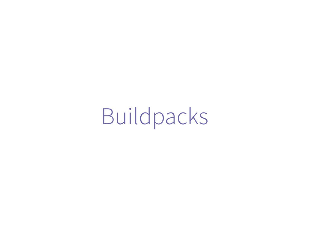 Buildpacks