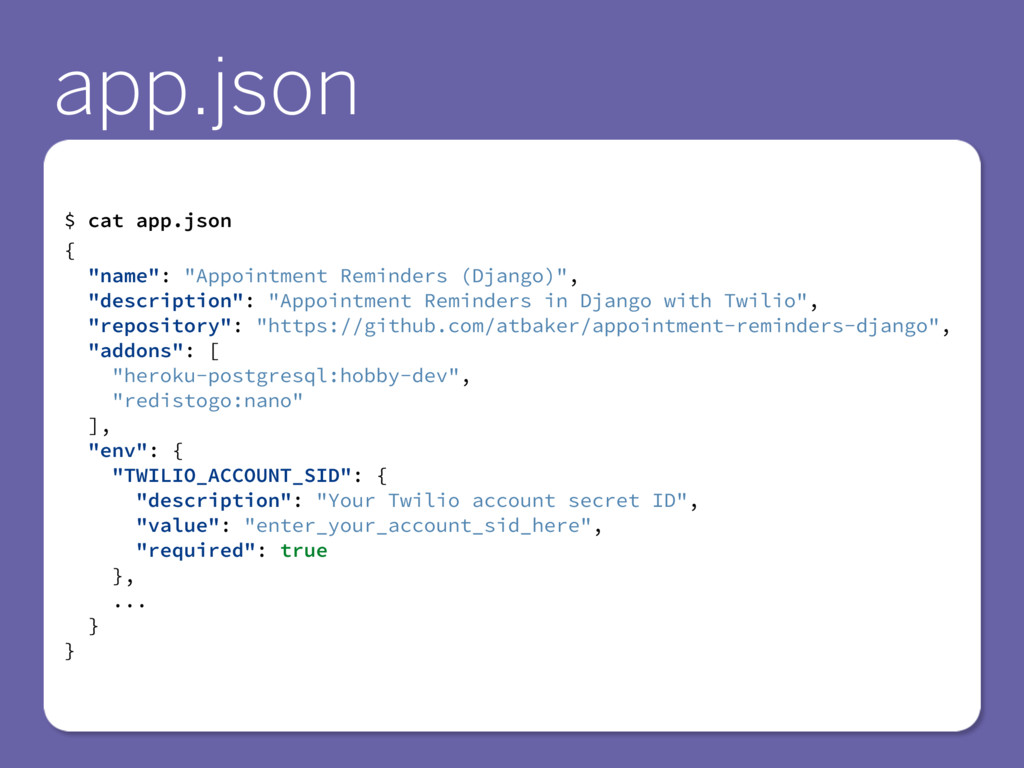 """$ cat app.json { """"name"""": """"Appointment Reminders..."""