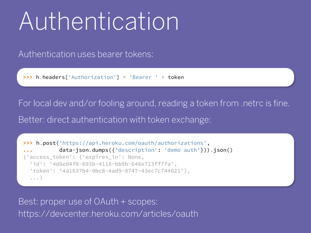 Authentication Authentication uses bearer token...