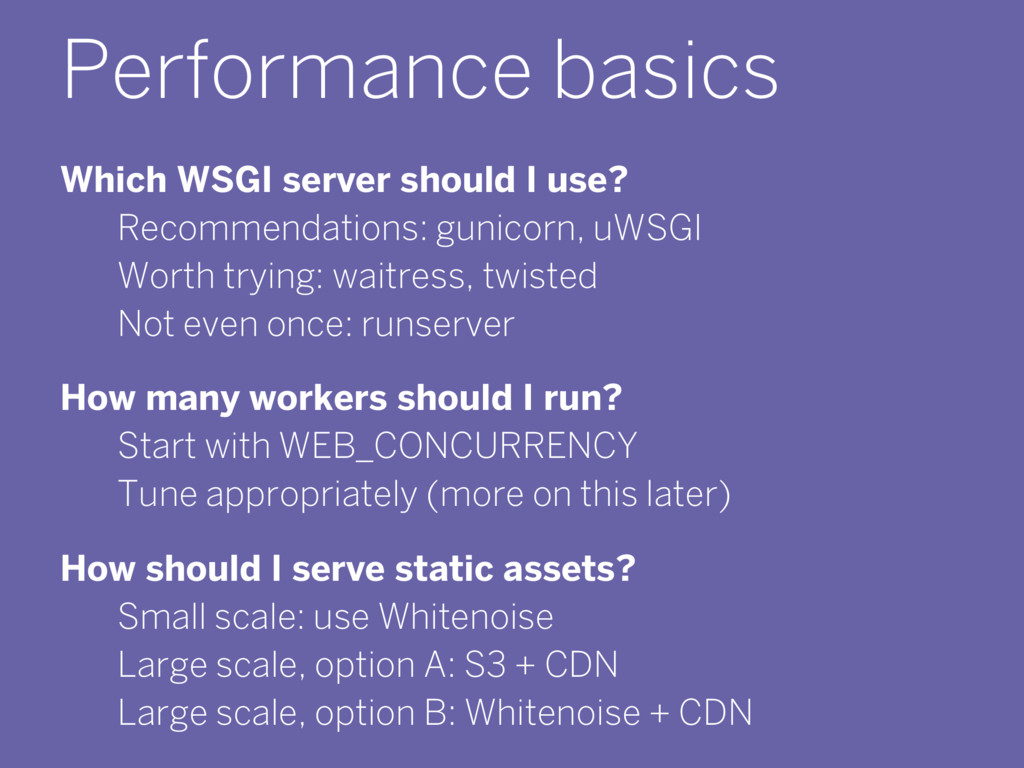 Performance basics Which WSGI server should I u...