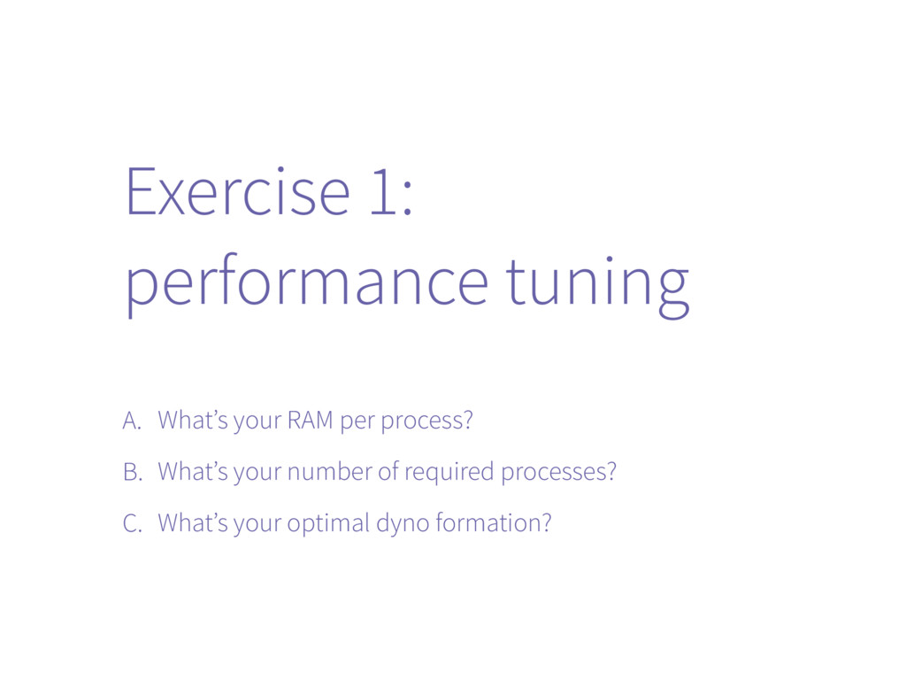 Exercise 1: performance tuning A. What's your R...