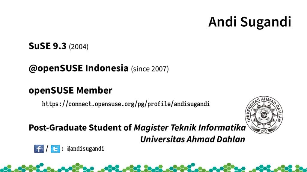 Andi Sugandi SuSE 9.3 (2004) @openSUSE Indonesi...