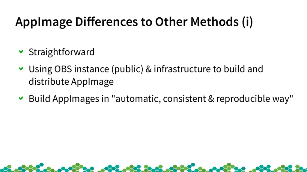 AppImage Differences to Other Methods (i) Strai...