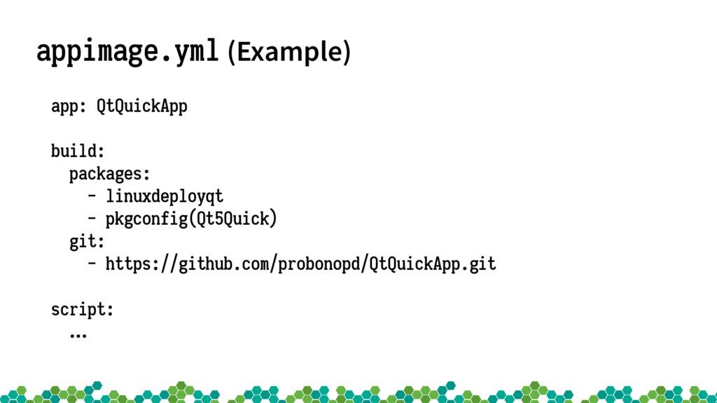 appimage.yml (Example) app: QtQuickApp build: p...