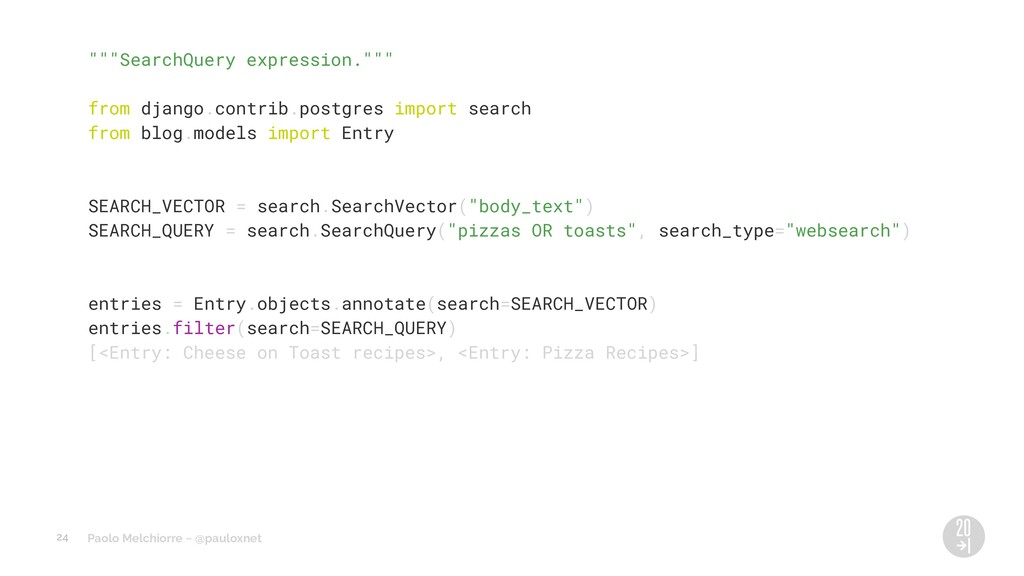 """Paolo Melchiorre ~ @pauloxnet """"""""""""SearchQuery ex..."""