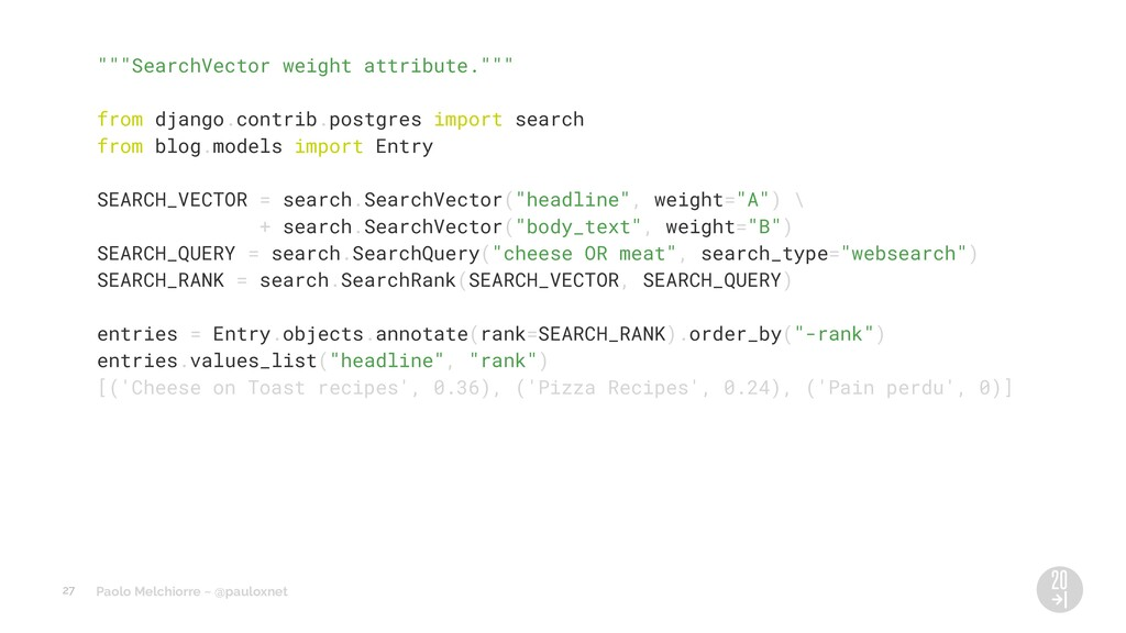 """Paolo Melchiorre ~ @pauloxnet """"""""""""SearchVector w..."""
