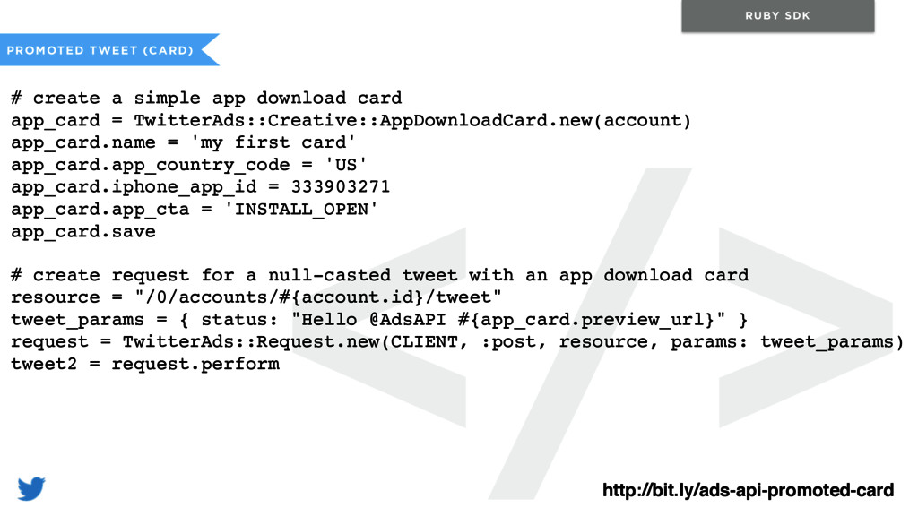 </> PROMOTED TWEET (CARD) RUBY SDK # create a s...