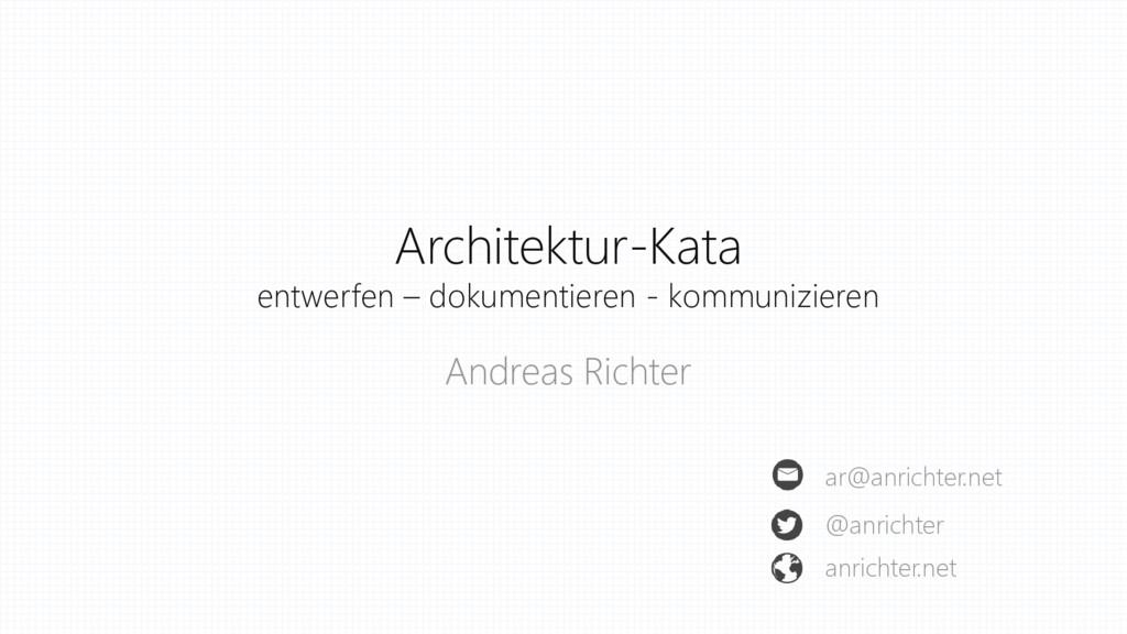 Architektur-Kata entwerfen – dokumentieren - ko...