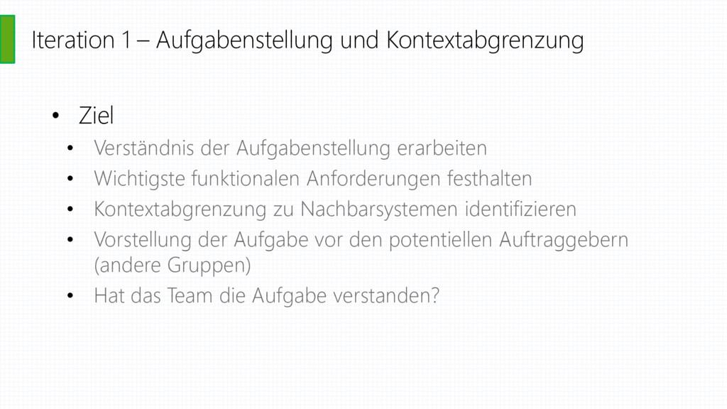 Iteration 1 – Aufgabenstellung und Kontextabgre...