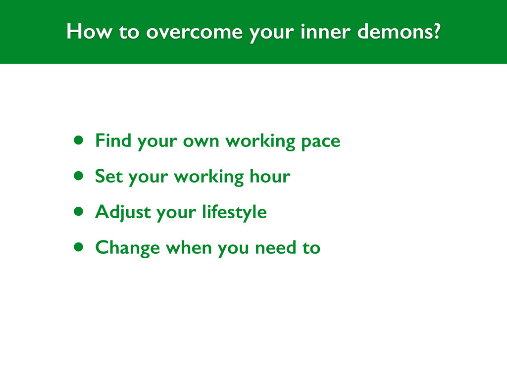 How to overcome your inner demons? All members ...