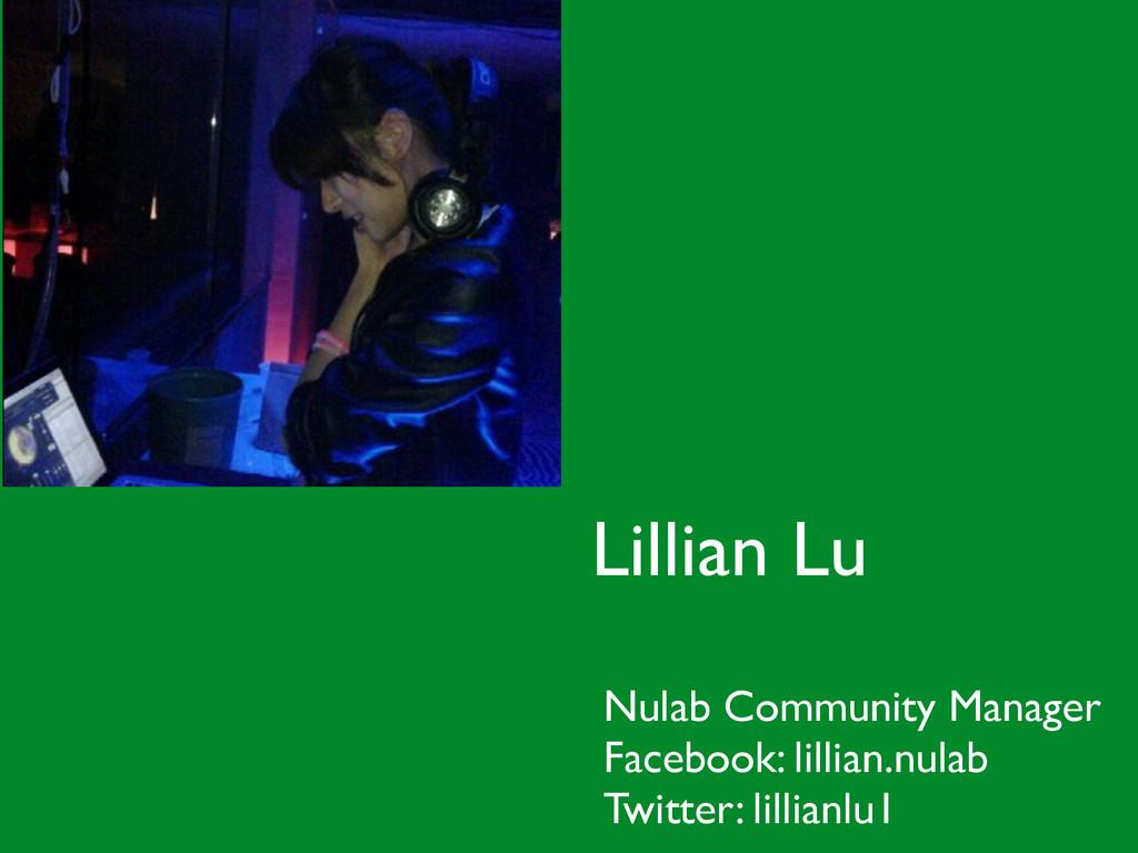! Nulab Community Manager  Facebook: lillian.n...