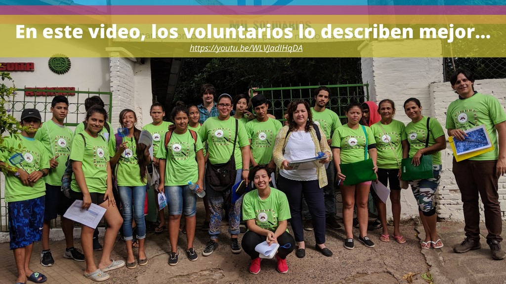En este video, los voluntarios lo describen mej...