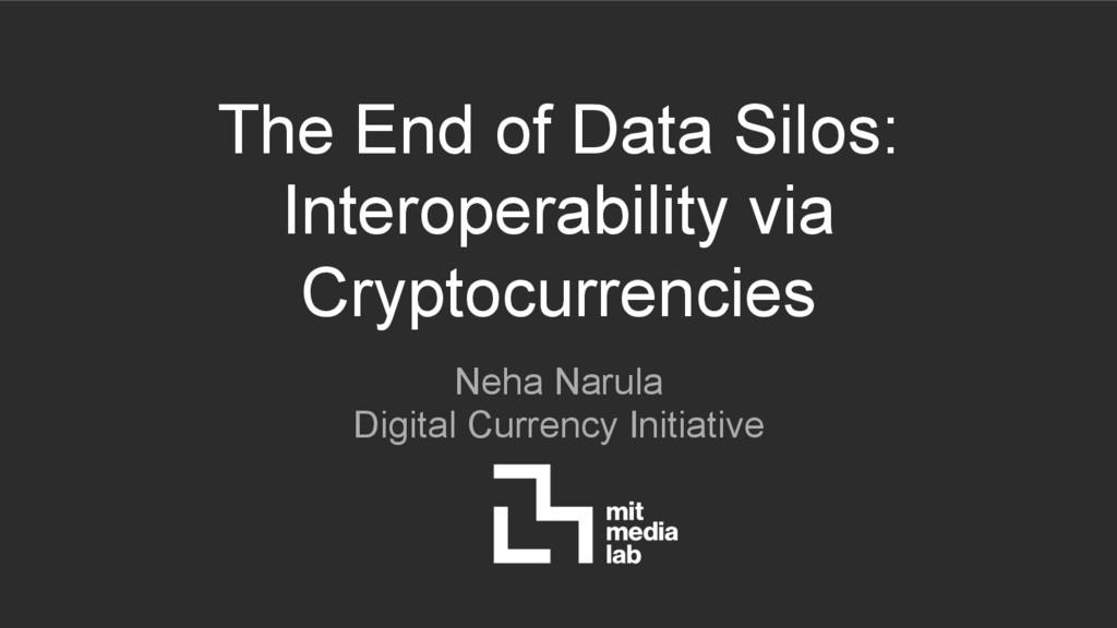 The End of Data Silos: Interoperability via Cry...