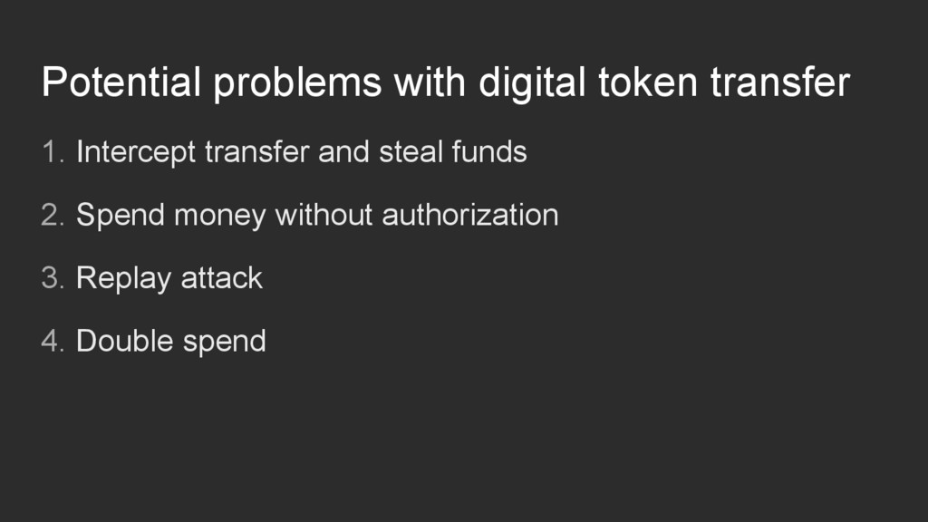 Potential problems with digital token transfer ...