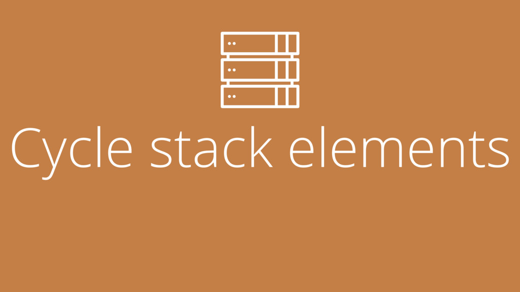 Cycle stack elements