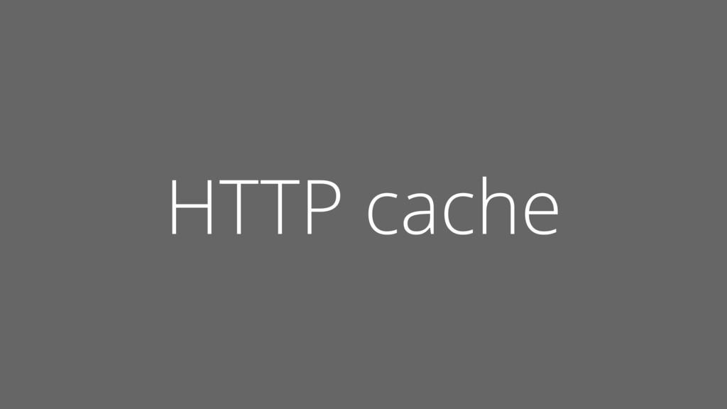 HTTP cache