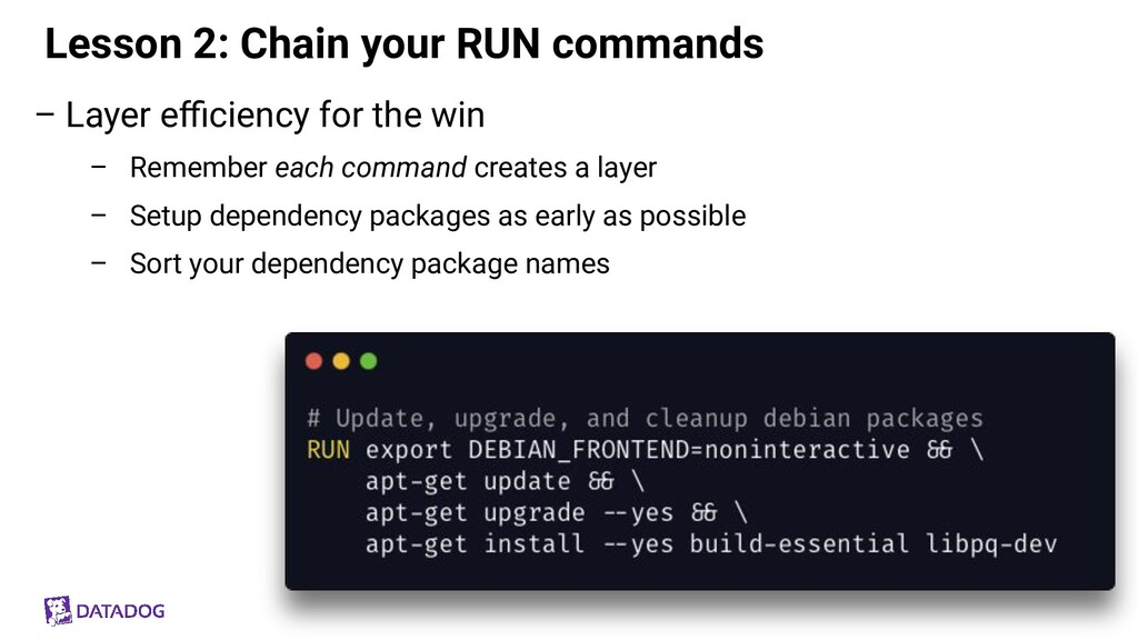 Lesson 2: Chain your RUN commands – Layer efficie...