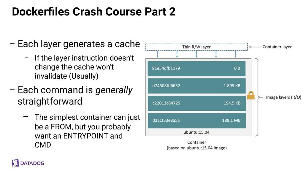 Dockerfiles Crash Course Part 2 – Each layer gen...