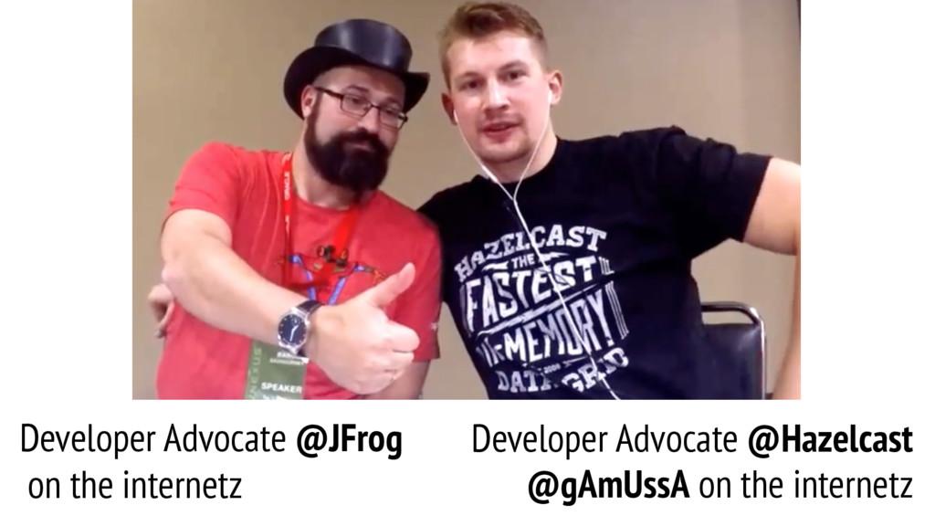Developer Advocate @JFrog on the internetz Deve...