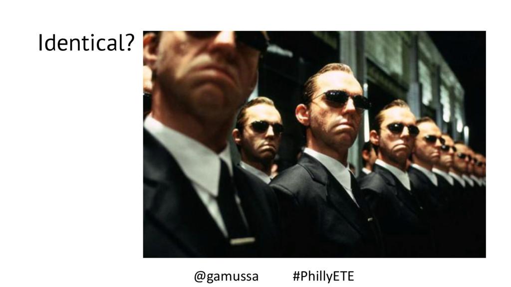 Identical? @gamussa #PhillyETE