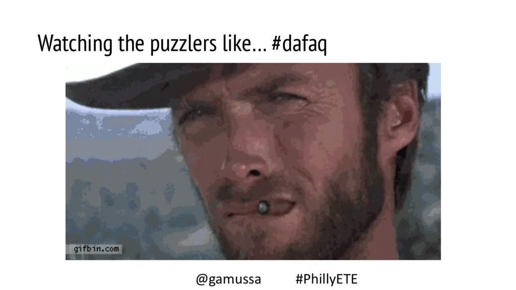 Watching the puzzlers like… #dafaq @gamussa #Ph...