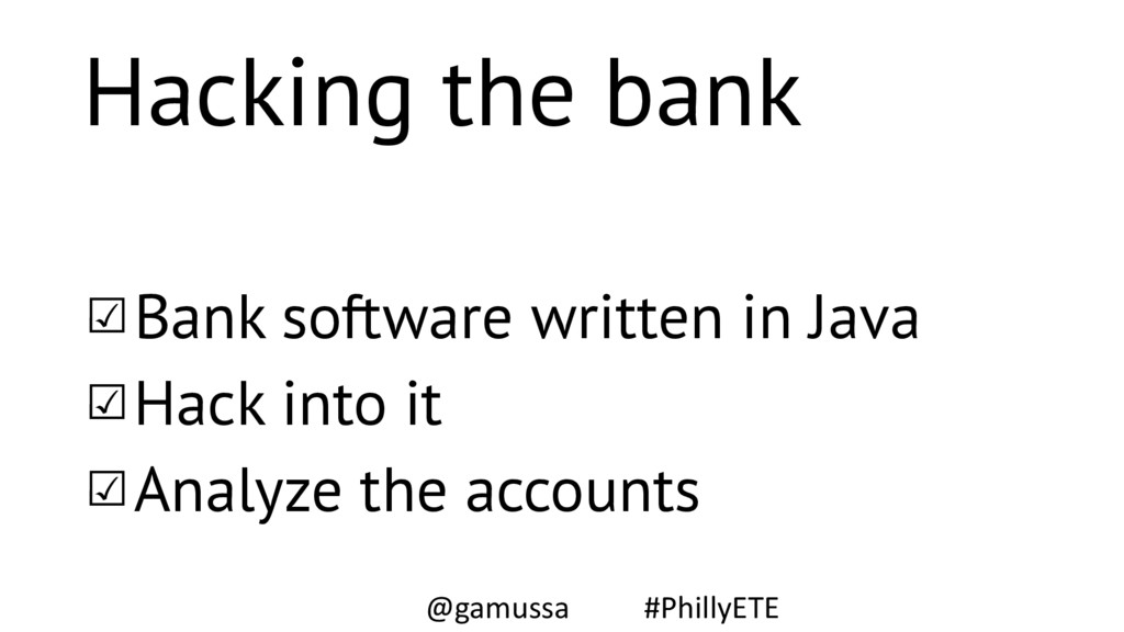 Hacking the bank ☑Bank software written in Java...