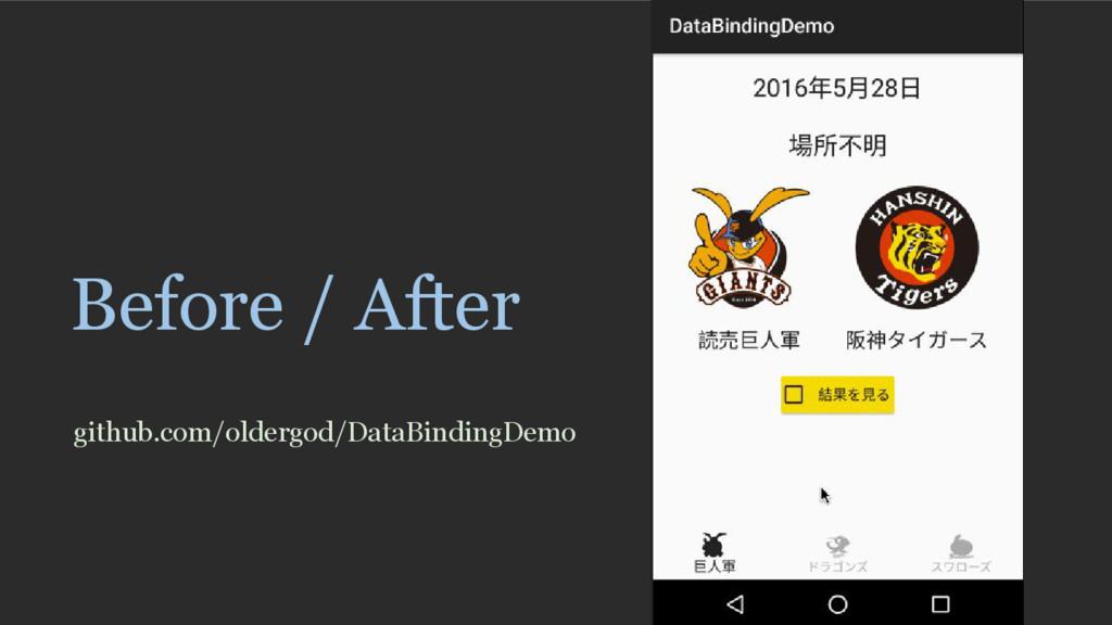 Before / After github.com/oldergod/DataBindingD...
