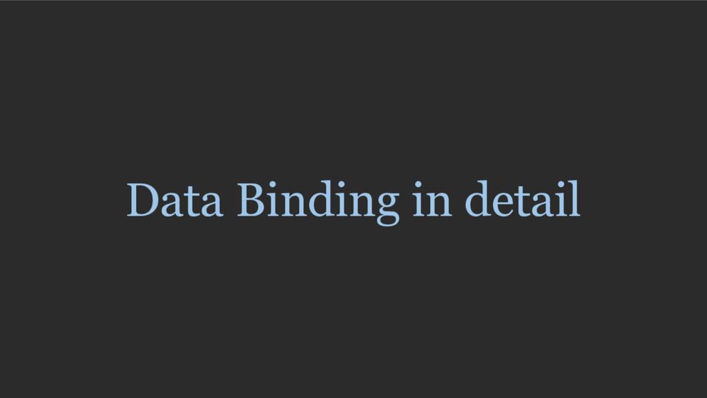 Data Binding in detail