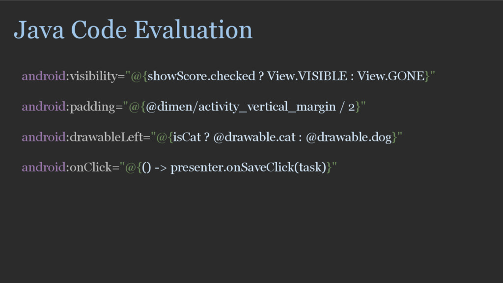 "Java Code Evaluation android:visibility=""@{show..."