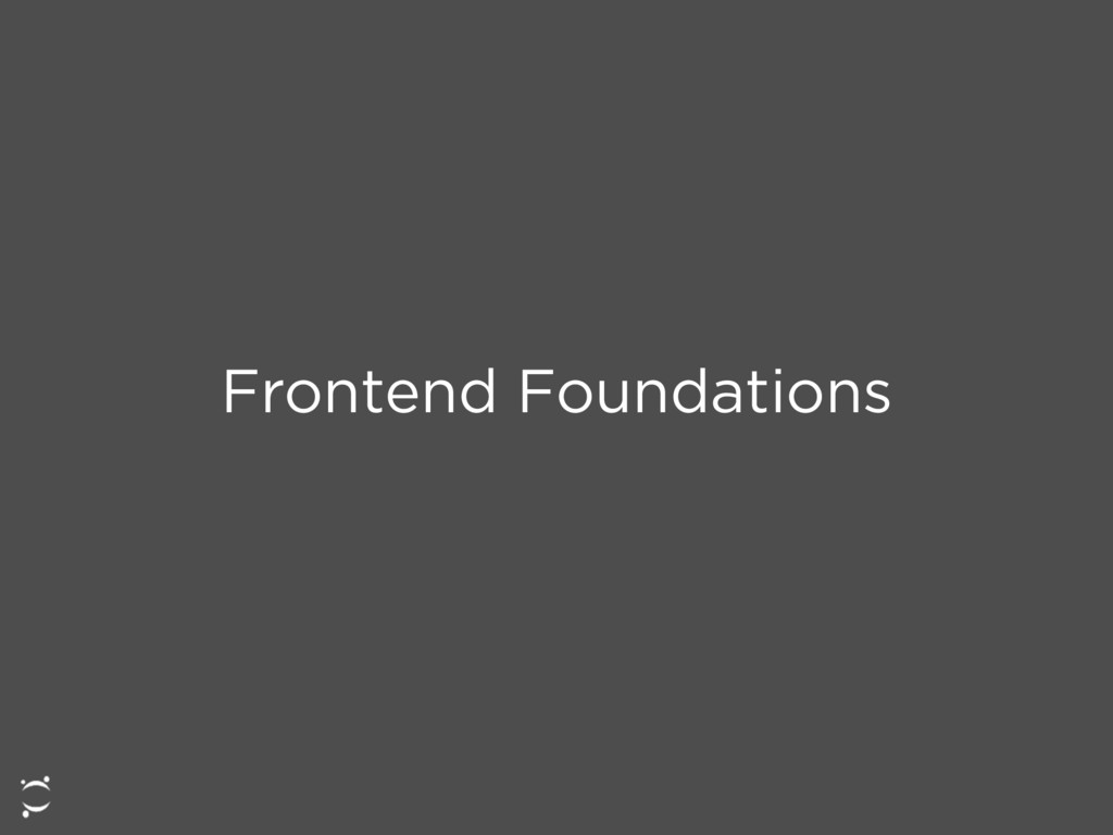Frontend Foundations