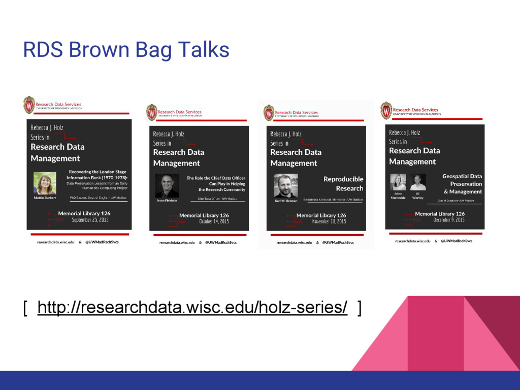 RDS Brown Bag Talks [ http://researchdata.wisc....