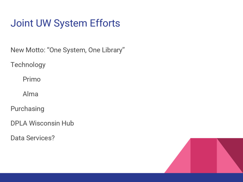 """Joint UW System Efforts New Motto: """"One System,..."""