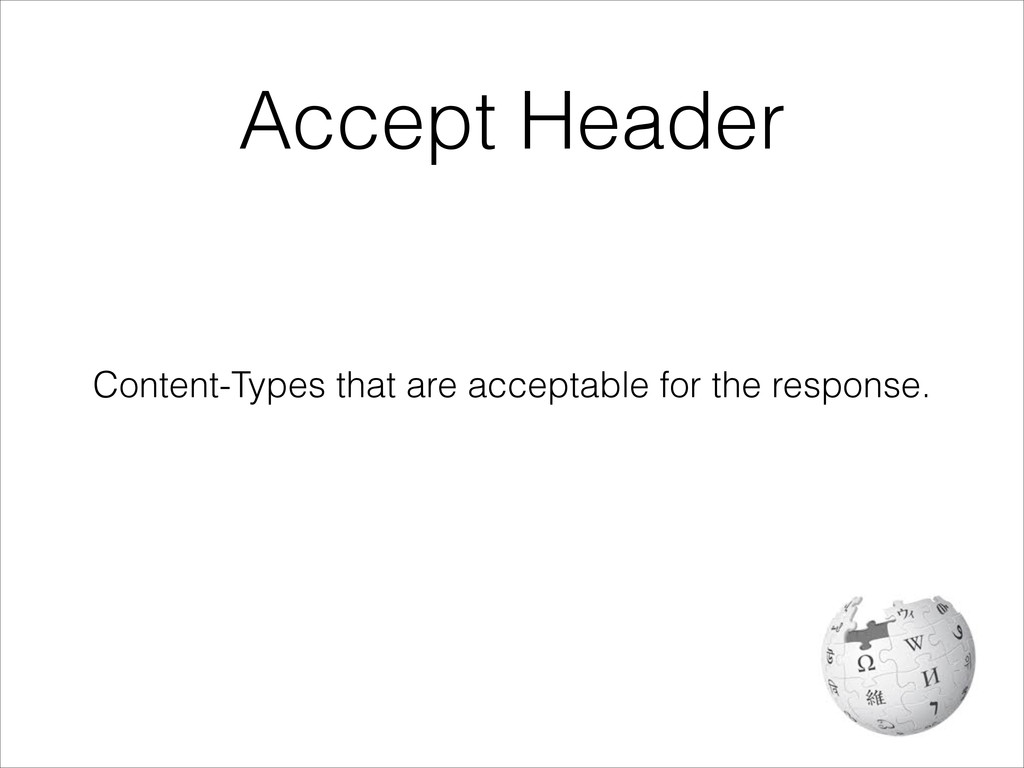 Content-Types that are acceptable for the respo...